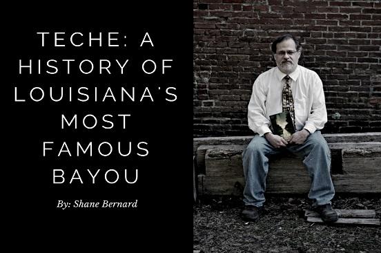 Dr. Bernard's Bayou Teche History