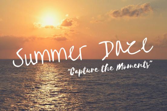 Summer Daze, June 1 - July 31