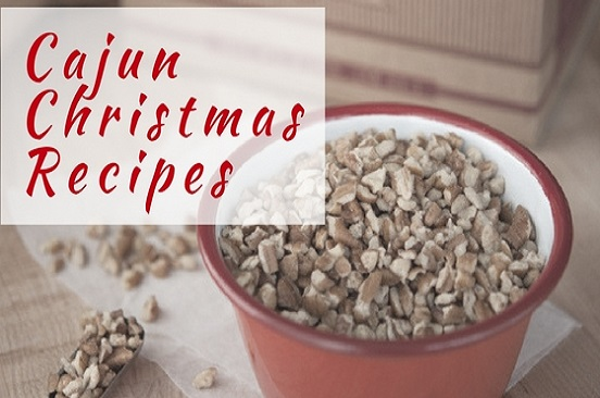 Cajun Christmas Recipes