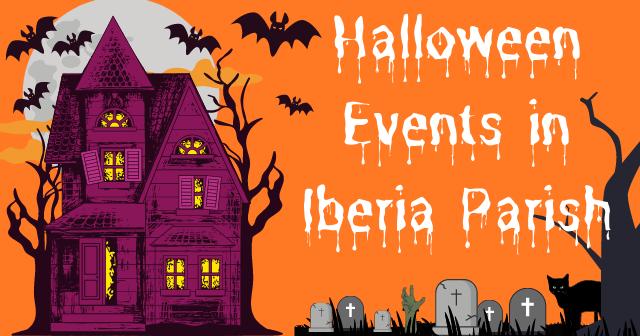 Halloween Events in Iberia Parish