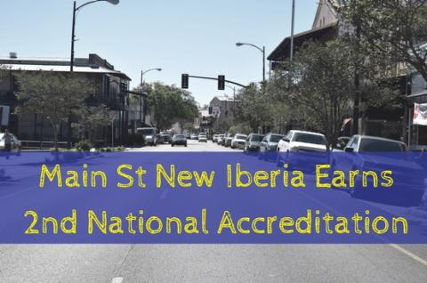 Main Street New Iberia Earns Second National Accreditation