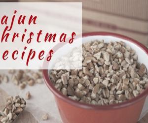 Cajun Christmas Recipes